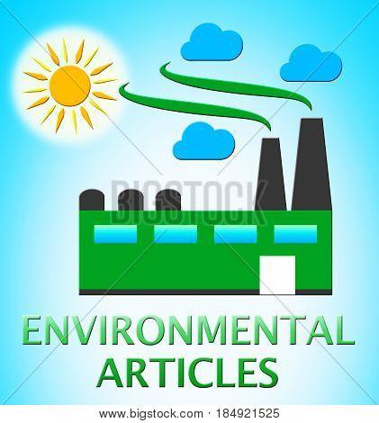 Environmental Articles Represents Eco Publication 3D Illustration