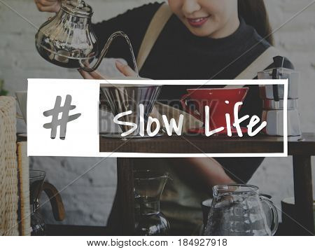 Coffee Mania Slow Life Relaxation Word Hashtag Graphic
