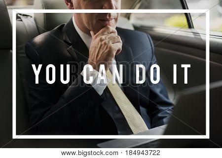 You Can Do it Encouragement Motivation Progress