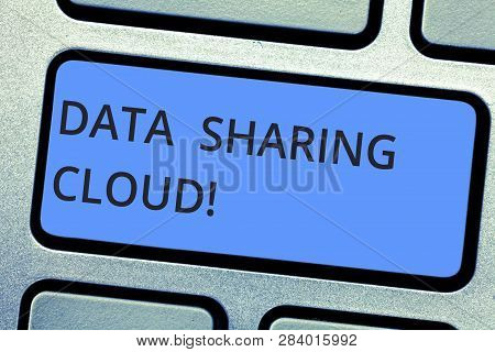 Writing Note Showing Data Sharing Cloud. Business Photo Showcasing Using Internet Technologies To Sh
