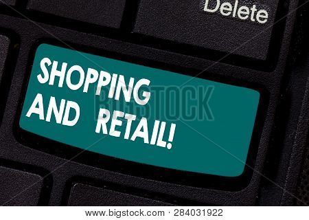 Conceptual Hand Writing Showing Shopping And Retail. Business Photo Showcasing Place Of Business Usu