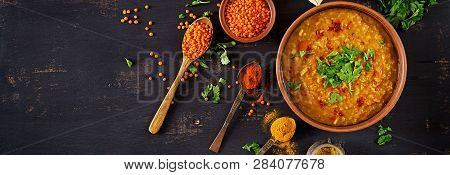 Indian Dal. Food. Traditional Indian Soup Lentils.  Indian Dhal Spicy Curry In Bowl, Spices, Herbs,