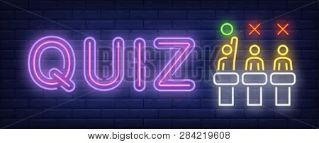 Quiz Neon Sign. Three Competitors On Brick Wall Background. Vector Illustration In Neon Style For Ba