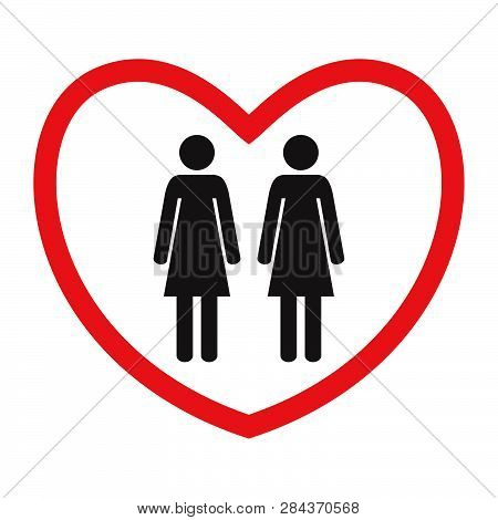 Homosexual Love Icon. Lesbians. Flat Style. Black And White Female Figures In Red Heart. Vector Illu