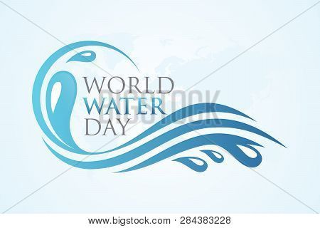 World Water Day With Splash Water On The World Map Background. Simple Letter World Water Day Letter
