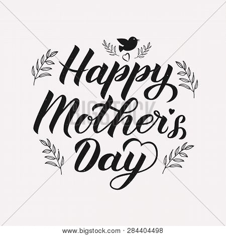 Happy Mother's Day Calligraphy Lettering With Floral Elements. Mothers Day Typography Poster. Retro