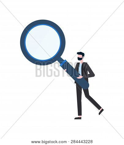 Man Holding Big Magnifier, Portrait View Of Person. Human Inspection In Suit With Loupe, Searching A