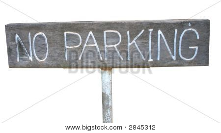 Wood Sign No Parking