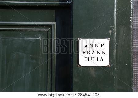 Amsterdam, Netherlands - August 22, 2017: Entrance Of The House Of The Jewish Young Girl Anne Frank