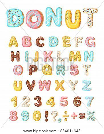 Donut Icing Latters, Font Of Donuts. Bakery Sweet Alphabet. Letters And Numbers. Donut Alphabet And