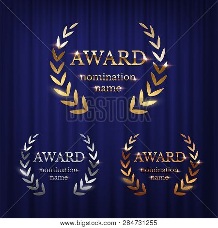 Golden, Silver And Bronze Award Signs With Laurel Wreath Isolated On Blue Curtain Background. Vector