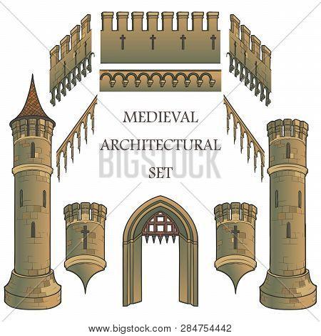 Set Of The Medieval Castle Architectural Elements. Defencive Structures. Towers, Battlements, Gates.