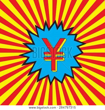 Yuan (renminbi, Rmb, Yen) Icon In The Pop Art Explosion (burst Background). Abstract Red And Yellow