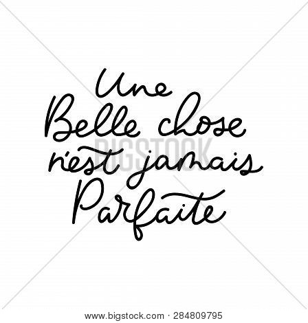 Inspirational Lettering Quote In French Means