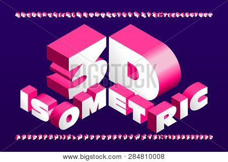 3D isometric alphabet font. 3d effect wide letters and numbers. Stock vector typescript for your typography design. poster