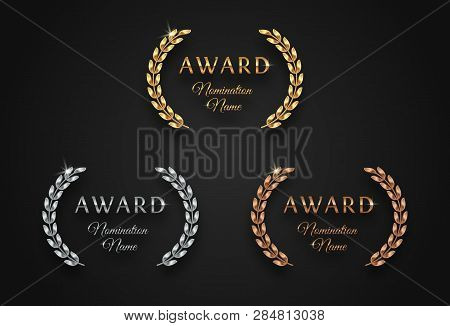 Award Sign With Laurel Wreath - Golden, Silver And Bronze Variants, Isolated On Black Background. Aw