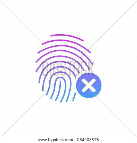 Fingerprint Icon With Cross Sign. Concept Of Unlocking The Phone With Forefinger Or Incorrect Choice