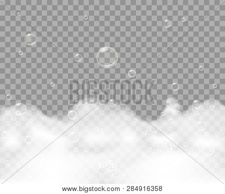 Soap Foam. Bathe Froth Background, Bath Shampoo Vector Bubbles Suds Isolated On Transparent Backgrou