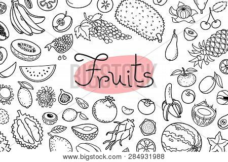 Background With Various Fruits And An Inscription For Menu Design, Recipes And Product Packaging. Ve