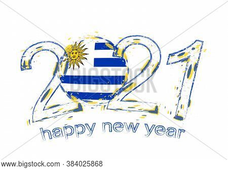 Happy New 2021 Year With Flag Of Uruguay. Holiday Grunge Vector Illustration.