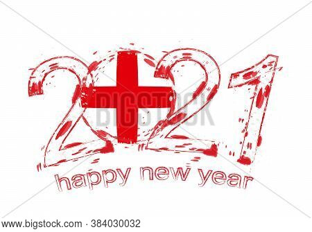 Happy New 2021 Year With Flag Of England. Holiday Grunge Vector Illustration.