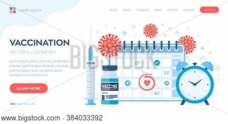 Time To Vaccinate Concept. Immunization Campaign. Vaccine Shot. Syringe With A Vaccine Bottle Calend