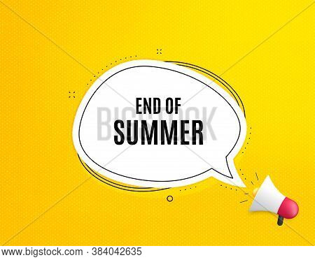 End Of Summer Sale. Megaphone Banner With Chat Bubble. Special Offer Price Sign. Advertising Discoun