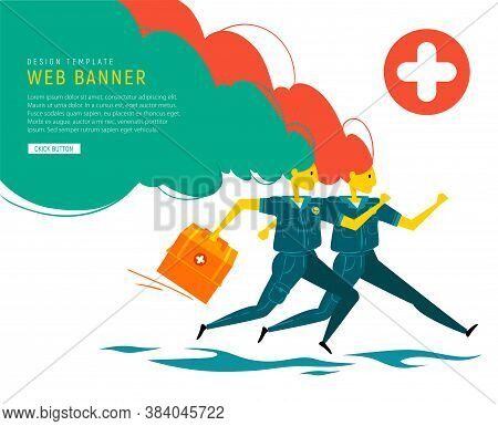 Emergency Doctors Rushes To Rescue. Medical Banner. Paramedic In Uniform With Medical Box And Parame