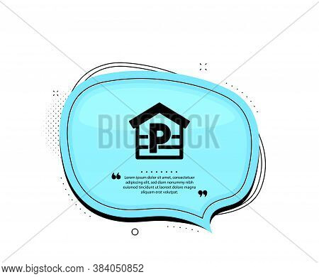 Parking Icon. Quote Speech Bubble. Car Park Sign. Transport Place Garage Symbol. Quotation Marks. Cl