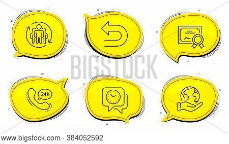 24h Service Sign. Diploma Certificate, Save Planet Chat Bubbles. Undo, Clock And Teamwork Line Icons