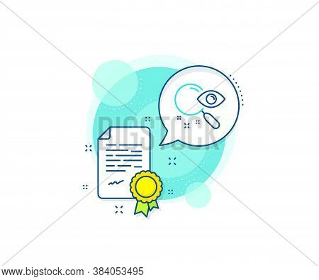 Find Document Sign. Certification Complex Icon. Search Line Icon. Magnify Glass. Certificate Or Dipl