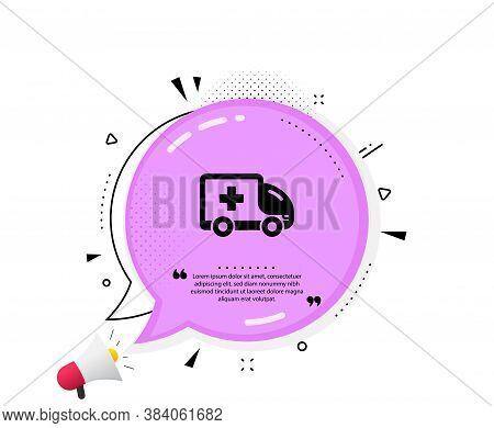 Ambulance Emergency Car Icon. Quote Speech Bubble. Hospital Transportation Vehicle Sign. Medical Sym