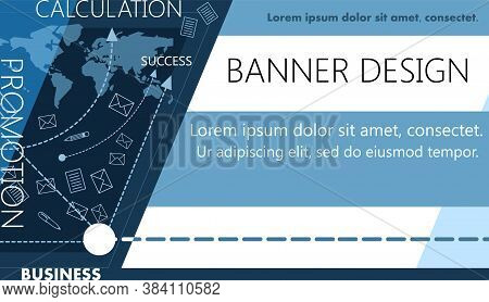 Banner On The Topic Of Business, Promotion And Services In This Area. Vector Illustration. Calculati