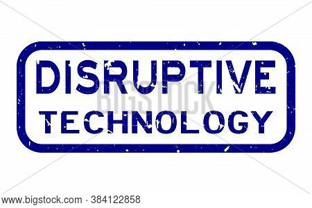 Grunge Blue Disruptive Technology Word Square Rubber Seal Stamp On White Background