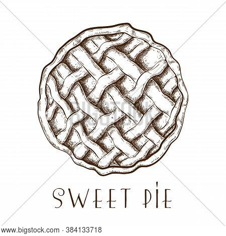 Hand Drawn Apple Pie, Tart Or Cake Top View Isolated On White. Engraved Traditional Ink Drawn Pastry