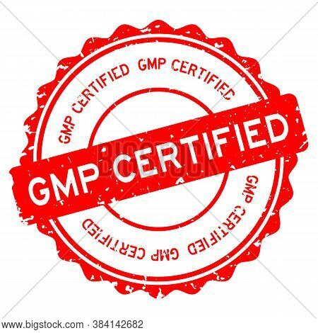 Grunge Red Gmp (abbreviation Of Good Manufacturing Practice) Certified Word Round Rubber Seal Stamp