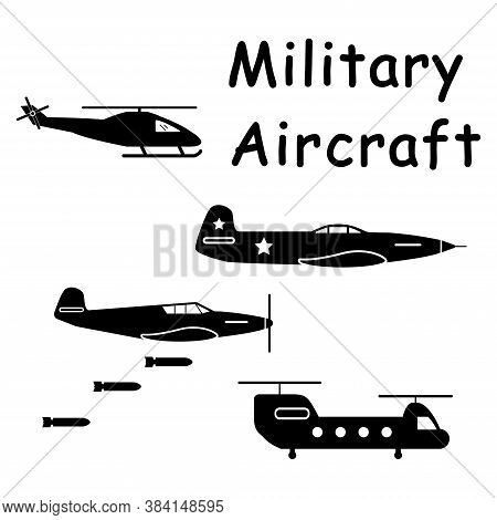 Military Aircraft Planes Helicopter. Pictogram Depicting Aircraft Machines Used In Aerial Warfare Su