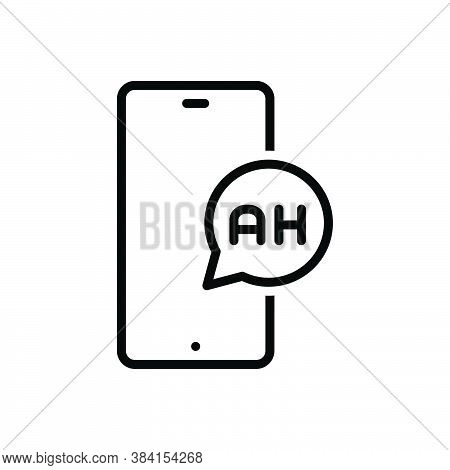 Black Line Icon For Ah Hello Message News Report Tidings Intimation Popup Bubble Information Notific