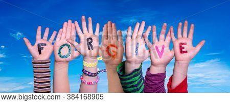 Children Hands Building Word Forgive, Blue Sky
