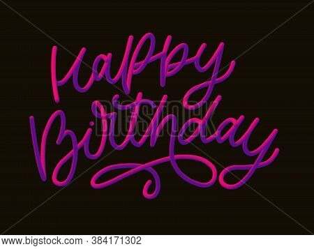 Stock Vector Illustration Defocused Happy Birthday Font With Letters. Glossy Pink Paint Letters. Hap