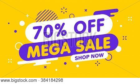 Sale Banner, Special Offer And Sale. Shop Now Or This Weekend Only. Up To 50 Or 60 Or 70 Off. Discou