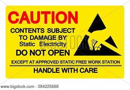 Caution Contents Subject To Damage By Static Electricity Symbol Sign, Vector Illustration, Isolated