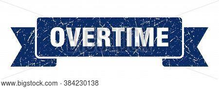 Overtime Grunge Vintage Retro Band. Overtime Ribbon
