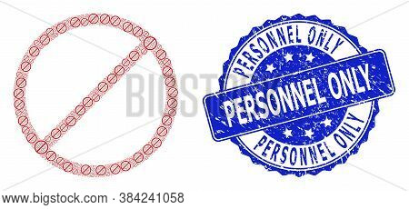 Personnel Only Scratched Round Stamp Seal And Vector Fractal Mosaic Restrict. Blue Stamp Seal Has Pe