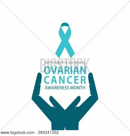 Vector Illustration Of Ovarian Cancer Awareness Month Poster Design