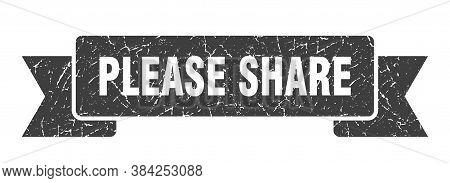 Please Share Grunge Vintage Retro Band. Please Share Ribbon