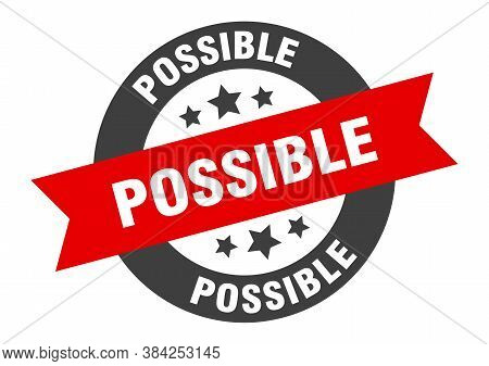 Possible Sign. Possible Black-red Round Ribbon Sticker