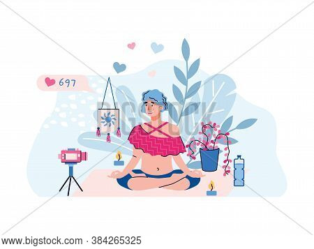 Video Blogger Or Vlogger Woman Character Making Yoga Practice Stream, Flat Vector Illustration Isola