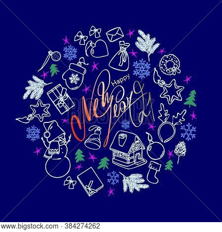 Inscription Happy New Year 2021. Round Frame With Christmas Symbols On A Blue Background. Hand-drawn