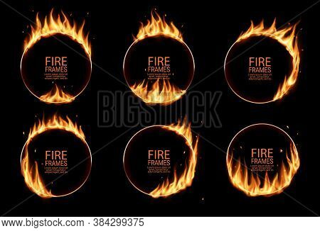 Fire Rings, Burning Vector Round Frames. Burned Hoops Or Holes In Fire, Realistic Burn Circles With